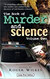 The Book of Murder and Science, Volume Two