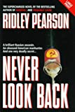 Never Look Back [LARGE PRINT] by Ridley Pearson