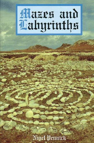 Mazes and Labyrinths, Pennick, Nigel