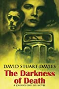 The Darkness of Death by David Stuart Davies
