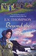 Beyond the Storm by E. V. Thompson