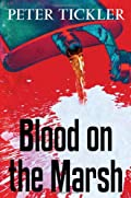 Blood on the Marsh by Peter Tickler