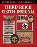 Third Reich Cloth Insignia: Service Badges and Emblems