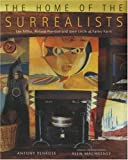 The Home of the Surrealists: Lee Miller, Roland Penrose and Their Circle at Farley Farm