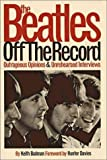 The Beatles : Off the Record