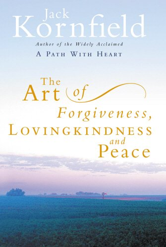 Art of Forgiveness, Lovingkindness and Peace