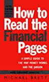 How to Read the Financial Pages: A Simple Guide to the Way Money Works and the Jargon