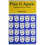 Play It Again Suggestions for Drama