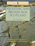Neolithic and Bronze Age Scotland