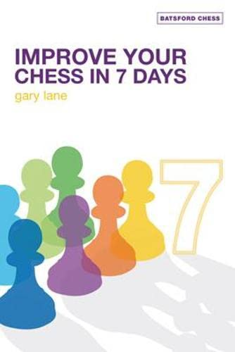 Improve Your Chess in 7 Days