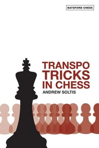 Transpo Tricks in Chess (Batsford Chess Books)