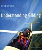 Understanding Gliding: The Principles of Soaring Flight