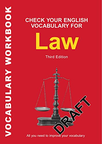 Check Your English Vocabulary for Law: All you need to improve your vocabulary (Check Your English Vocabulary series)