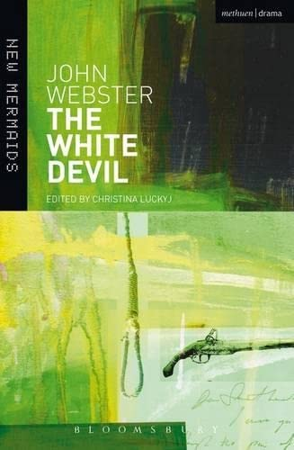 The White Devil (New Mermaids)