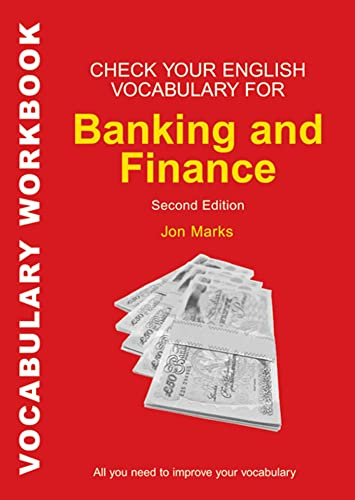 Check Your English Vocabulary for Banking & Finance: All you need to improve your vocabulary (Check Your English Vocabulary series)