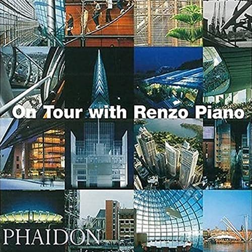 On Tour with Renzo Piano by Renzo Piano