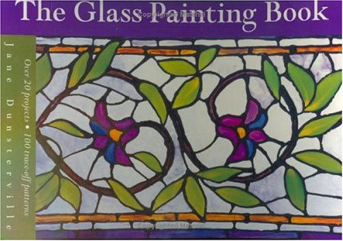 flower designs for glass painting. The Glass Painting Book