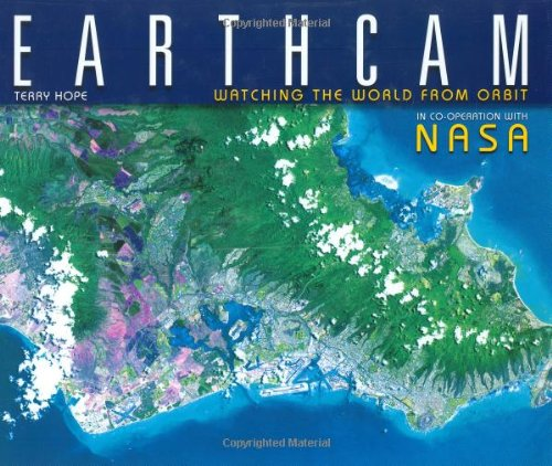 Earthcam: Watching the World From Orbit, Hope, Terry