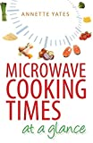 Microwave Cooking Times at a Glance