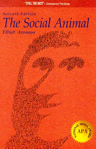 The Social Animal (A Series of Books in Psychology), Aronson, Elliot