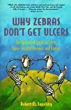 Why Don't Zebras Get Ulcers?
