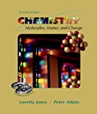 Chemistry:  Molecules, Matter, and Change by Loreta Jones