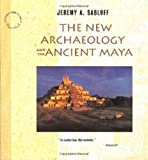 The New Archaeology and the Ancient Maya (