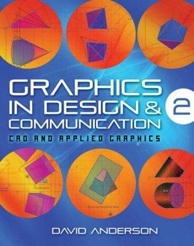 Graphics in Design and Communication: Bk. 2