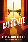 The Candidate by Lis Wiehl and Sebastian Stuart