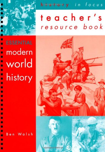 Modern World History: Teacher's Resource Book (History in Focus)