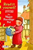 Magic Porridge Pot: Level One (New Read it Yourself)