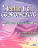 Health Unit Coordinating Certification Review