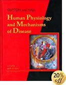 Human Physiology and Mechanisms of Disease  ( Guyton)