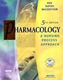 image of Pharmacology : A Nursing Process Approach