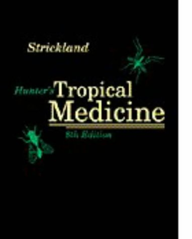 Hunter's Tropical Medicine and Emerging Infectious Diseases by George W. Hunter