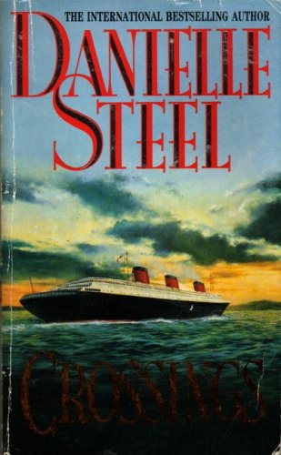 Title: Crossings Author Name: Danielle Steel
