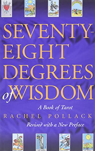 Seventy-Eight Degrees of Wisdom, Pollack, Rachel