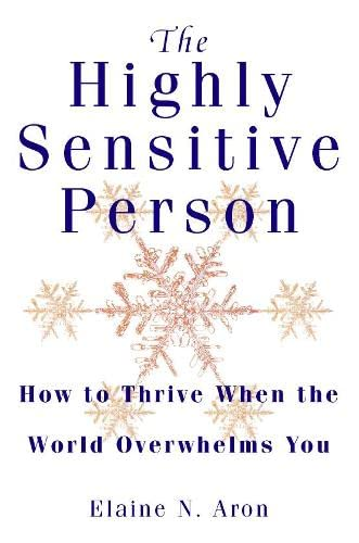 PDF The Highly Sensitive Person How to Surivive and Thrive When the World Overwhelms You