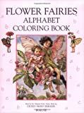 The Flower Fairies Alphabet Coloring Book (Flower Fairies Series)