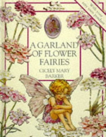 A Garland of Flower Fairies: Flower Fairies Scented Jewelry Book, Barker, Cicely Mary