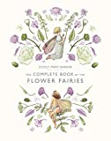 The Complete Book of the Flower Fairies (Flower Fairies Series)