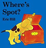 Where's Spot? (Lift-the-flap Book)