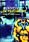 A CENTURY OF PSYCHIATRY