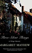 Three Silent Things by Margaret Mayhew