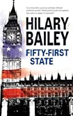 Fifty-First State by Hilary Bailey