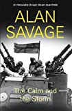 The Calm and the Storm by Alan Savage