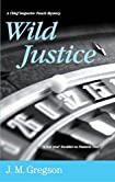 Wild Justice by J. M. Gregson