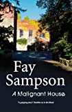 A Malignant House by Fay Sampson