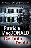 Cast into Doubt by Patricia J. MacDonald