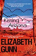Kissing Arizona by Elizabeth Gunn
